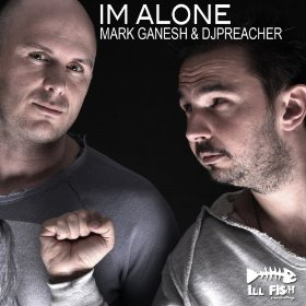 MARK GANESH & DJ PREACHER - I'M ALONE